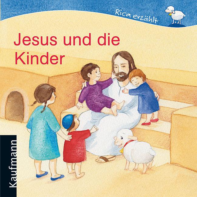 Cover von Rica erzählt: Jesus und die Kinder