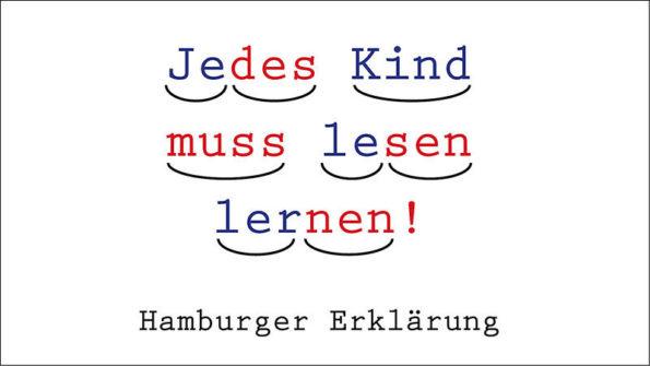 Hamburger Erklärung, Kirsten Boie, Jedes Kind muss lesen lernen!, Leseförderung, Lesekompetenz, Schreibkompetenz, Bildung