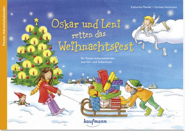Katharina Mauder, Carmen Hochmann, Oskar und Leni retten das Weihnachtsfest, Adventskalender für Kinder, Adventskalender mit Text, Poster, Basteln, erzählender Adventskalender