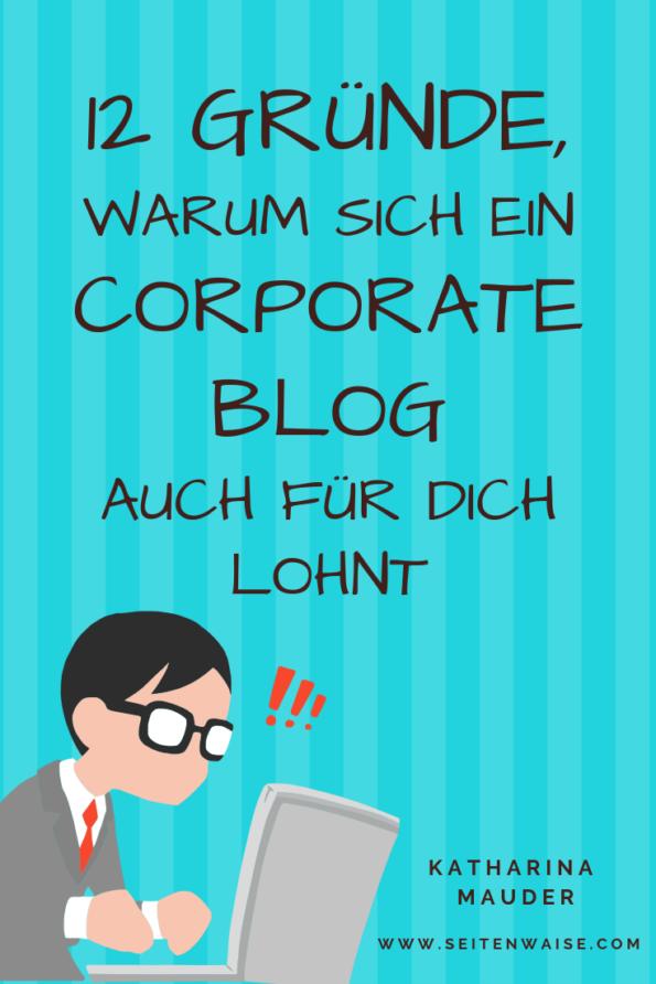 12 Gründe, warum sich ein Corporate Blog auch für dich lohnt, Katharina Mauder, Grafik, Unternehmensblog