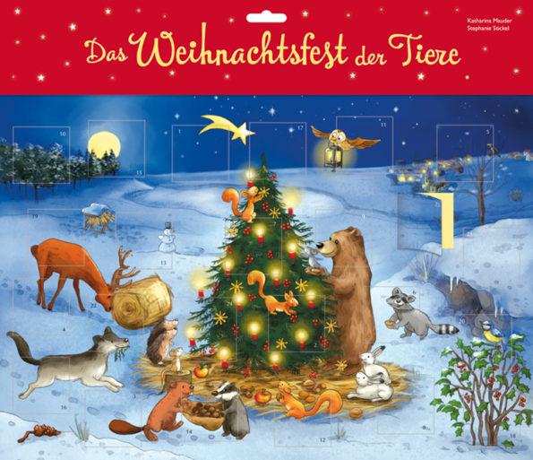Katharina Mauder, Stephanie Stickel, Türchen-Adventskalender, Das Weihnachtsfest der Tiere, Adventskalender für Kinder
